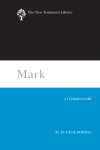 New Testament Library: Mark (Boring 2006) — NTL