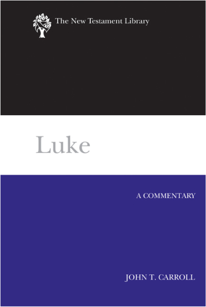 New Testament Library: Luke (Carroll 2012) — NTL