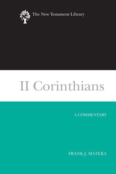 New Testament Library: II Corinthians (Matera 2003) — NTL