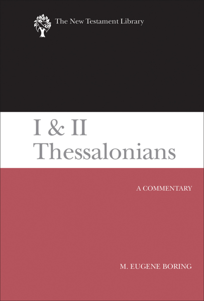 New Testament Library: I and II Thessalonians (Boring 2015) — NTL
