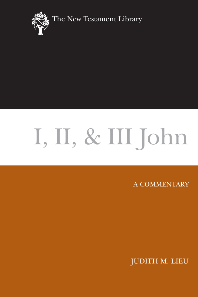 New Testament Library: I, II, and Ill John (Lieu 2008) — NTL