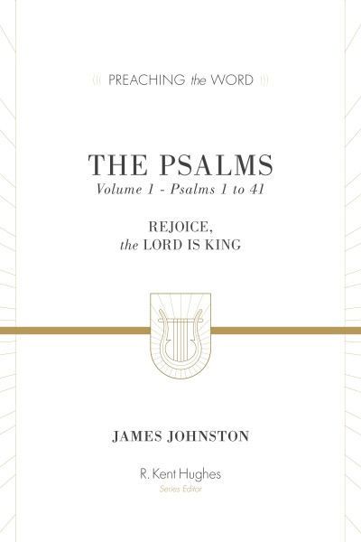 Preaching the Word - Psalms 1-41