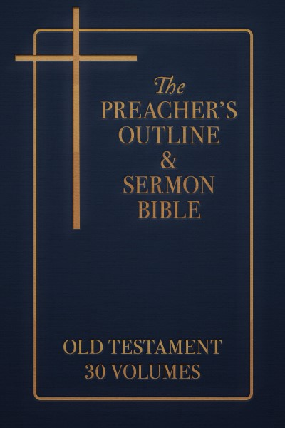 Preacher's Outline & Sermon Bible Old Testament Set (30 volumes)