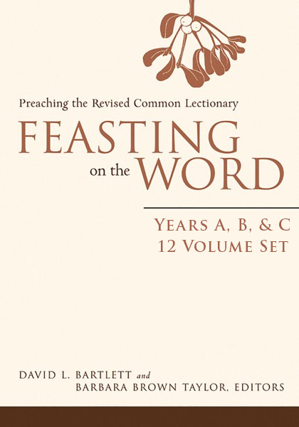 Feasting on the Word Full Set, Years A-B-C