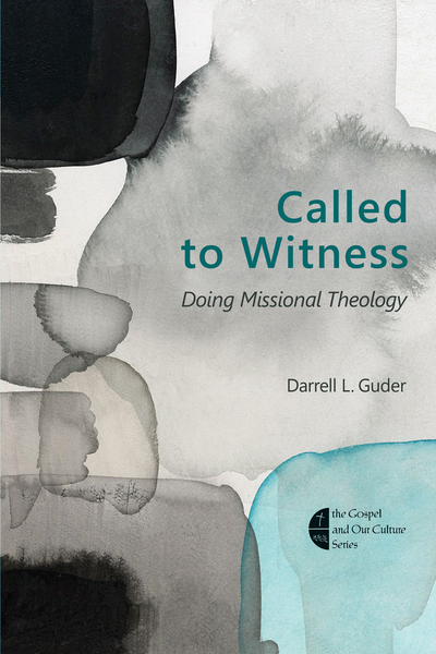 Called to Witness Doing Missional Theology