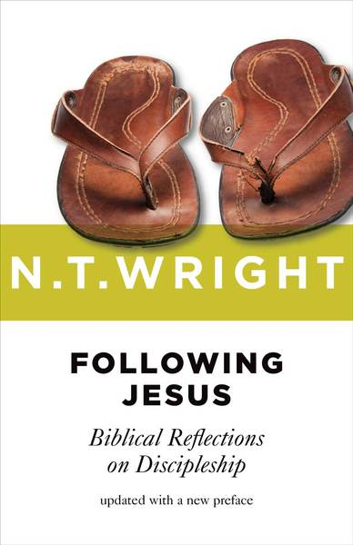 Following Jesus Biblical Reflections on Discipleship