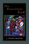 The Nonviolent God