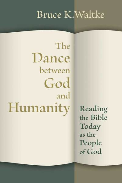 The Dance Between God and Humanity: Reading the Bible Today as the People of God