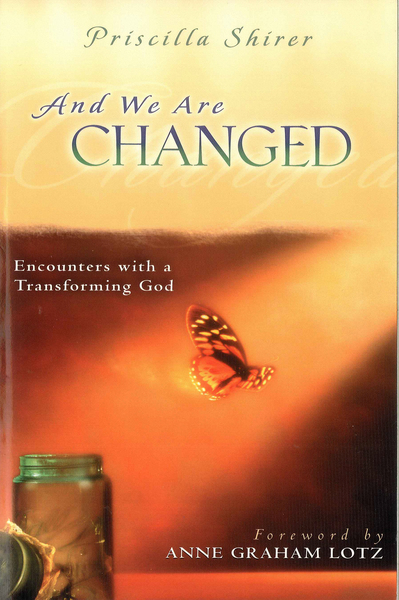 And We Are Changed Encounters with a Transforming God
