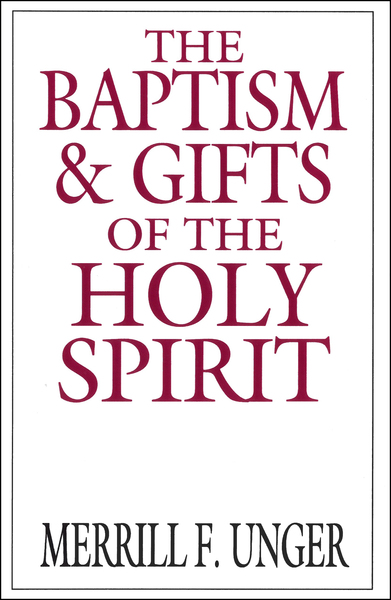 The Baptism and Gifts of the Holy Spirit