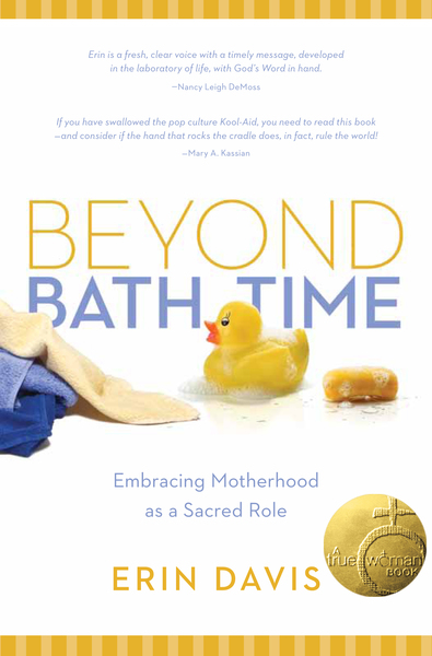 Beyond Bath Time Embracing Motherhood as a Sacred Role (True Woman)