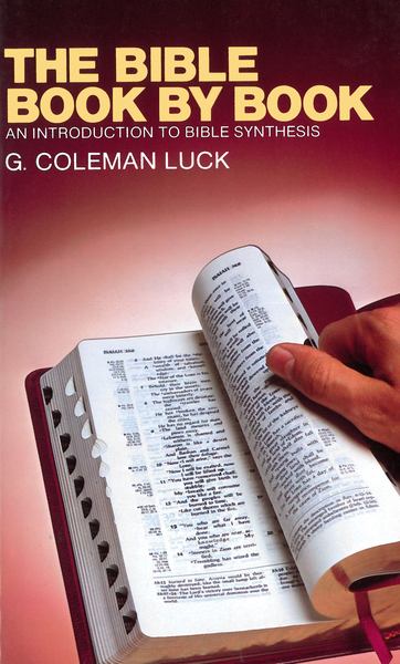 The Bible Book by Book An Introduction to Bible Synthesis