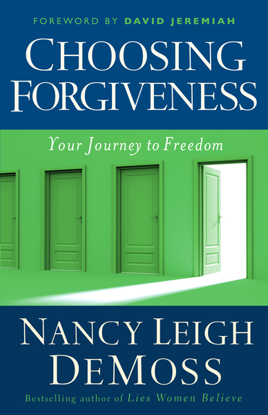 Choosing Forgiveness Your Journey to Freedom