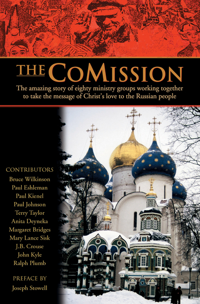 The CoMission The Amazing Story of Eighty Ministry Groups Working Together to Take the  Message of Christ