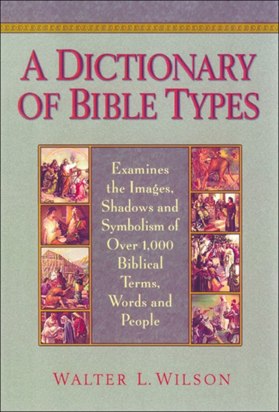 Dictionary of Bible Types