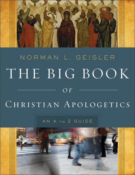 Big Book of Christian Apologetics