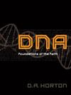 DNA: Foundations of the Faith