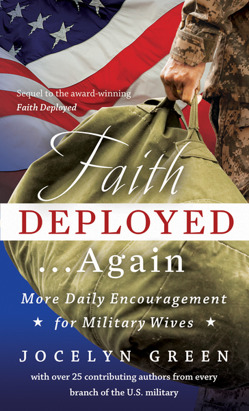 Faith Deployed...Again More Daily Encouragement for Military Wives