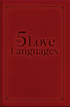 The Five Love Languages Gift Edition How to Express Heartfelt Commitment to Your Mate