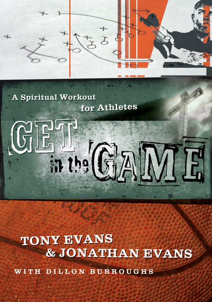 Get in the Game A Spiritual Workout For Athletes