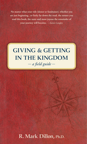 Giving and Getting in the Kingdom: A Field Guide