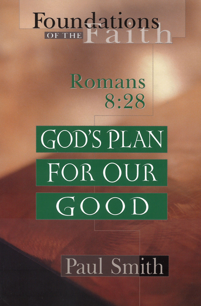 God's Plan for Our Good