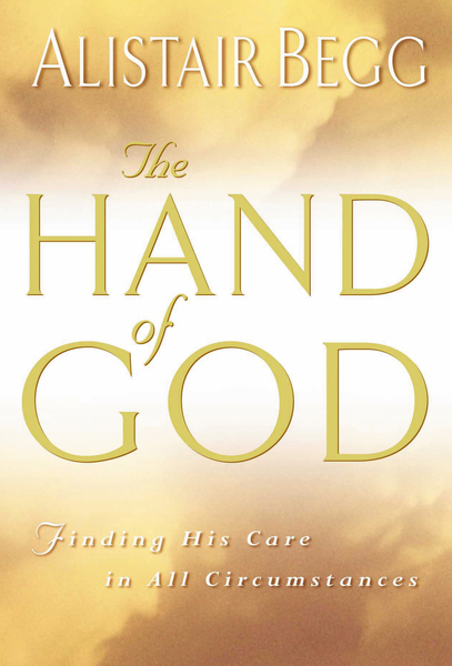 The Hand of God Finding His Care in All Circumstances