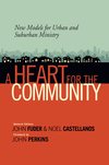 A Heart for the Community: New Models for Urban and Suburban Ministry