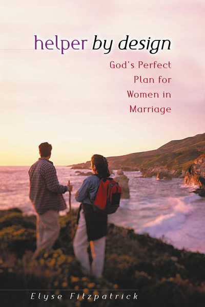 Helper by Design God's Perfect Plan for Women in Marriage
