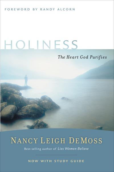 Holiness The Heart God Purifies