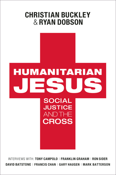 Humanitarian Jesus Social Justice and the Cross