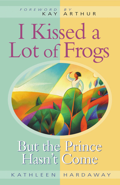 I Kissed a Lot of Frogs But the Prince Hasn't Come