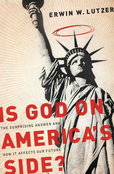 Is God on America's Side?: The Surprising Answer and How it Affects Our Future