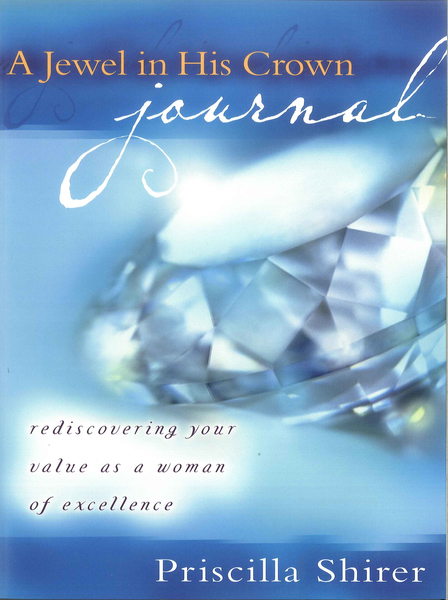 A Jewel in His Crown Journal Rediscovering Your Value as a Woman of Excellence