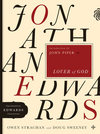 Jonathan Edwards Lover of God