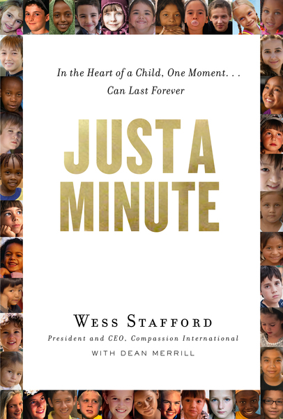 Just a Minute In the Heart of a Child, One Moment ... Can Last Forever