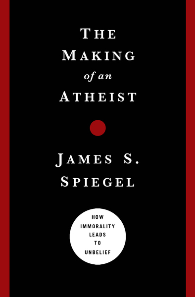 The Making of an Atheist: How Immorality Leads to Unbelief