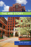 The MBI Story: The Vision and Worldwide Impact of the Moody Bible Institute
