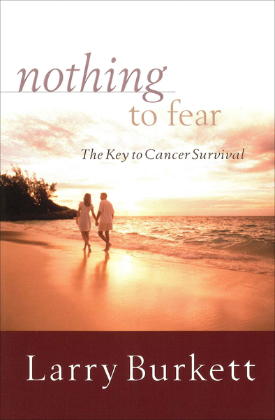 Nothing to Fear The Key to Cancer Survival