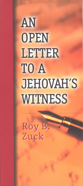 An Open Letter to a Jehovah's Witness