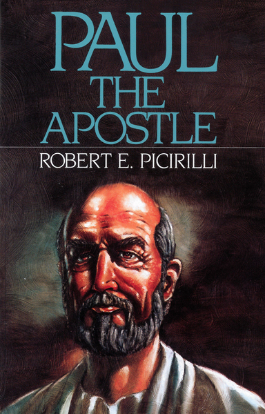 Paul The Apostle Missionary, Martyr, Theologian
