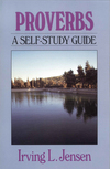 Proverbs- Jensen Bible Self Study Guide