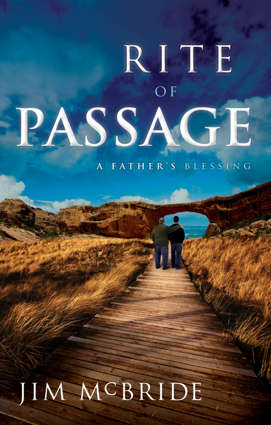 Rite of Passage A Father's Blessing