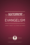 The Sacrament of Evangelism