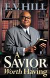 A Savior Worth Having