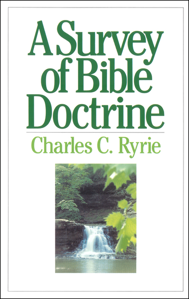 A Survey of Bible Doctrine