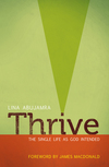 Thrive: The Single Life as God Intended
