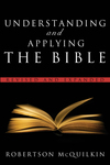 Understanding and Applying the Bible Revised and Expanded
