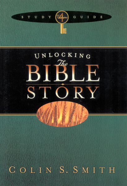 Unlocking the Bible Story Study Guide Volume 4