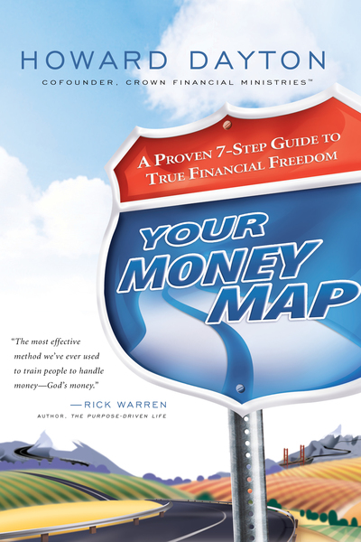 Your Money Map A Proven 7-Step Guide to True Financial Freedom